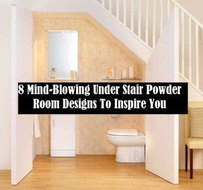 8 Mind Blowing Under Stair Powder Room Designs To Inspire You